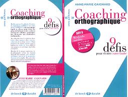 Coaching orthographique, 9 défis pour écrire sans faute - 4ème